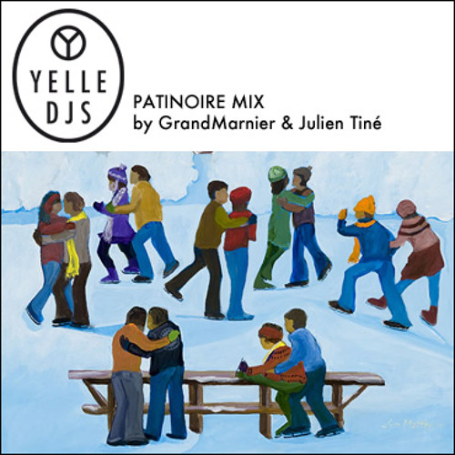 YELLE DJS - PATINOIRE MIX (by GrandMarnier & Julien Tiné)