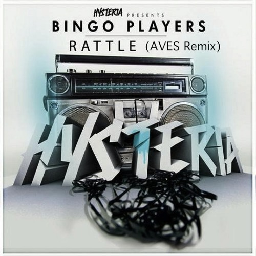 Bingo Players, Rattle (Aves Remix)