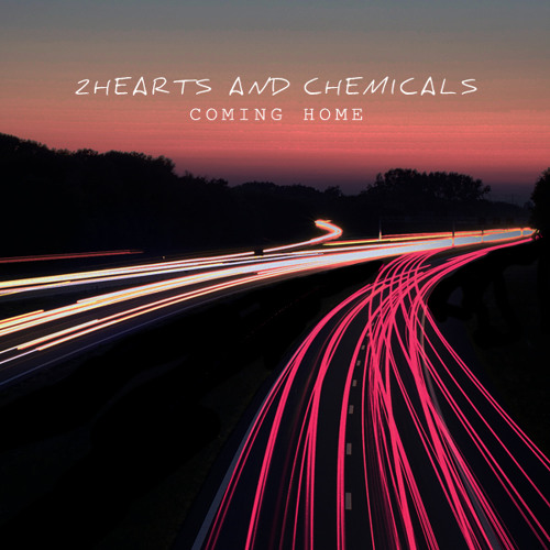 2 Hearts and Chemicals - Coming Home (The New Division Remix)