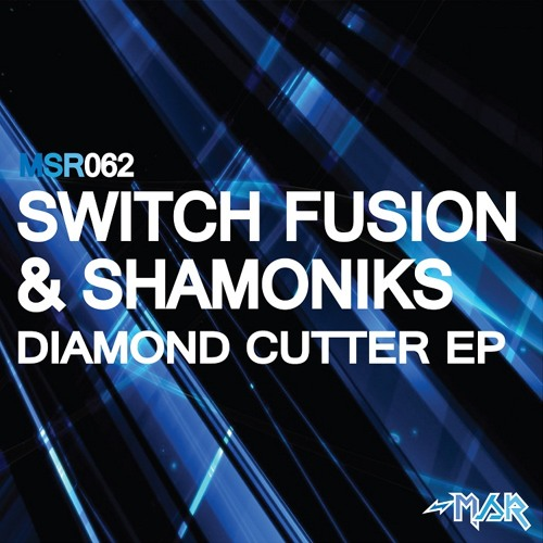 Switch Fusion & Shamoniks - Diamond Cutter (Original Mix) [OUT NOW]