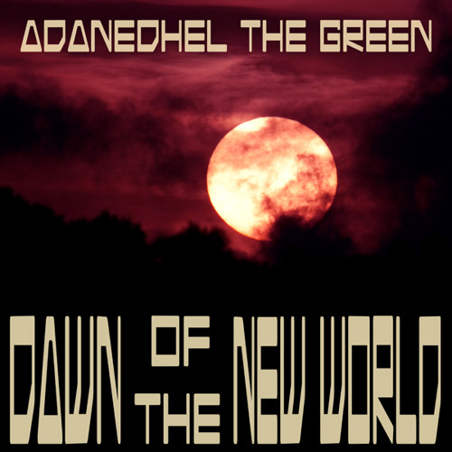 #5 - Dawn Of The New World - 2011