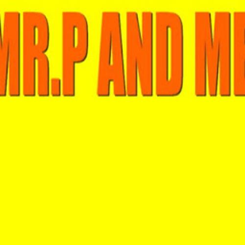mr.p and me-Adolescencia-2012