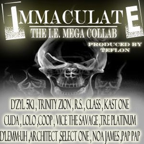 Immaculate (IE Mega Collab)