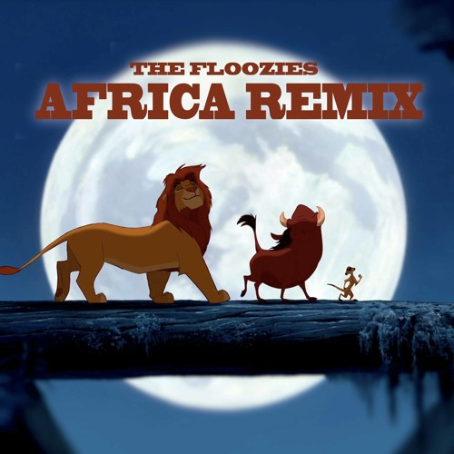 Africa (Floozies Remix)
