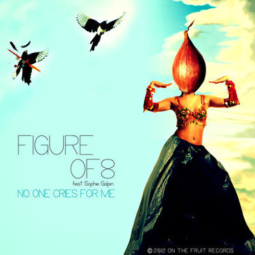 Figure Of 8 Feat. Sophie Galpin - No One Cries For Me (Radio version) [free DL]