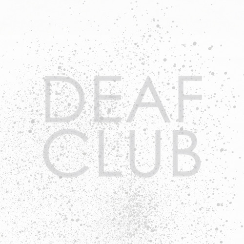 Deaf Club - Sunday/Mirrors