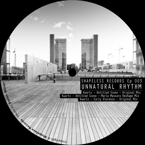 Kwartz/Mario Massaro-Unnatural Rhythm Ep 003-Shapeless Records
