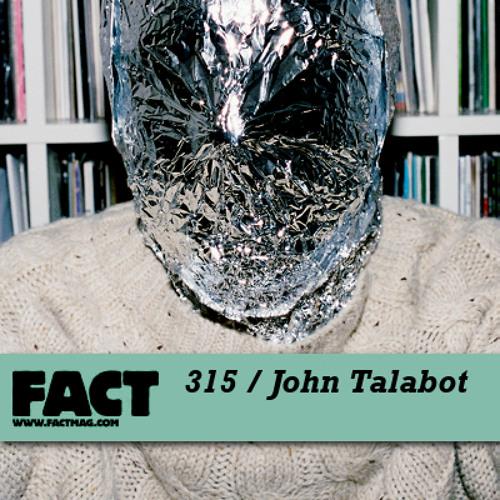 FACT mix 315 - John Talabot (Feb '12)