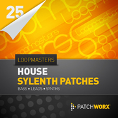 Loopmasters Presents House Synths - Sylenth Presets