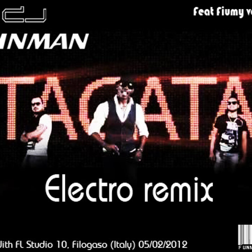 Tacatà (Romano e Sapienza) Electro Remix by Dj Funman (Free Download)