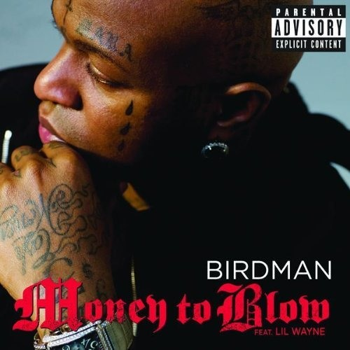 BIRDMAN & DRAKE & LIL WAYNE - MONEY TO BLOW (REMIX)