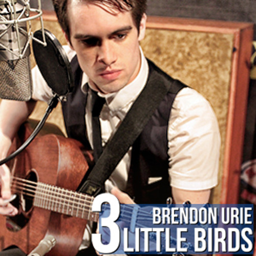 Brendon Urie - 3 Little Birds (Bob Marley Cover)