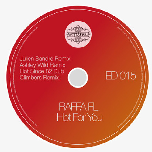 Raffa FL - Hot For You (Ashley Wild Remix) Sample