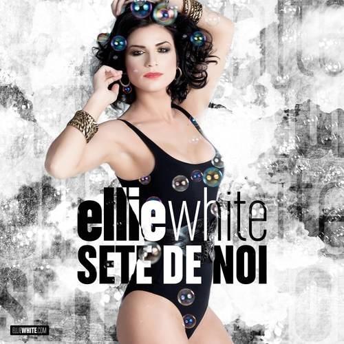 Ellie White - Sete de noi(Dj Koss remix)