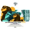 Jon Sweetname - Dulce Amor (Martin Nowakowski Remix)