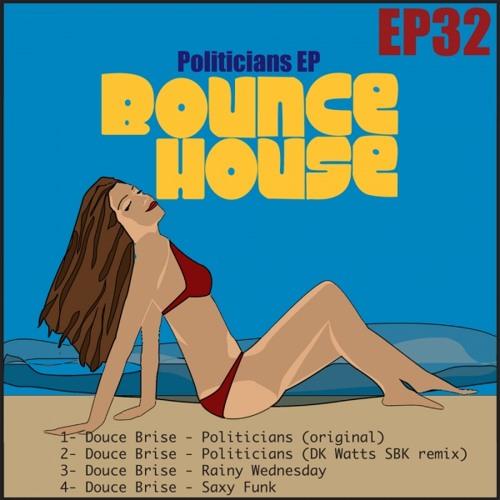 Douce Brise - Politicians (original)