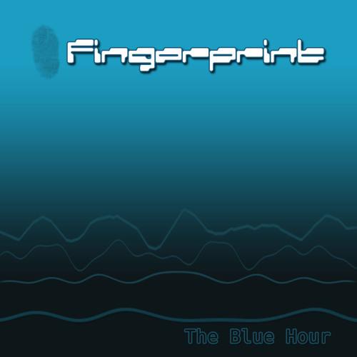 Fingerprint - The Blue Hour