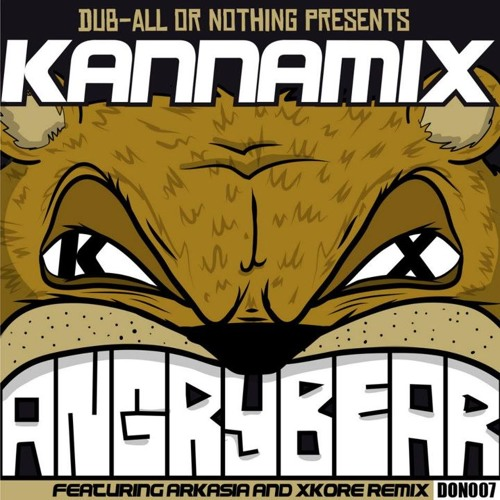 Kannamix - Angry Bear EP (Feat. xKore & Arkasia) [OUT NOW]