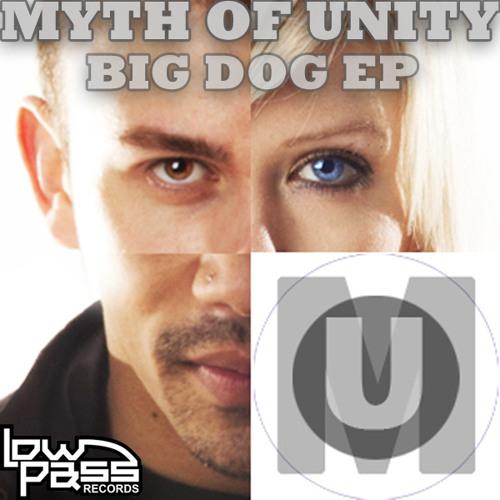 Myth Of Unity - Big Dog (LPR002 Big Dog EP / Feb. 16th)