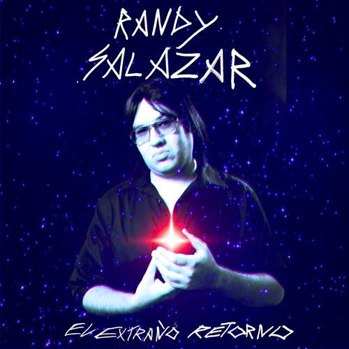 El Extraño Retorno Ep by Randy Salazar jr.
