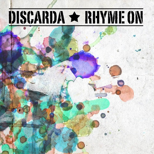 Discarda - Rhyme On (Alex D Remix) WINNING ENTRY