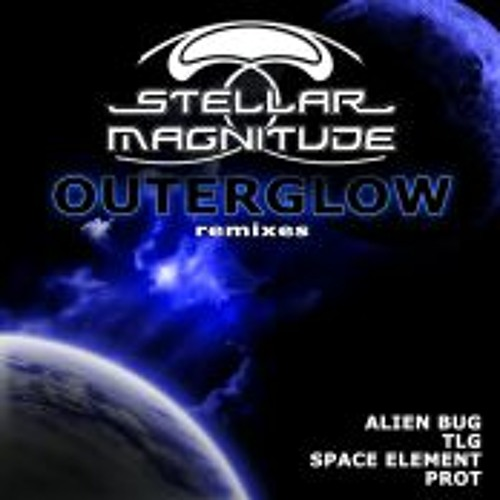 Stellar Magnitude - Outerglow (Alien Bug Remix)