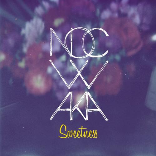 Nocwaka - Sweetness