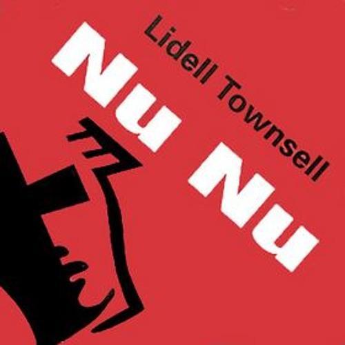 Lidell Townsell - Nu Nu (Ben Tactic Preacher Refix)