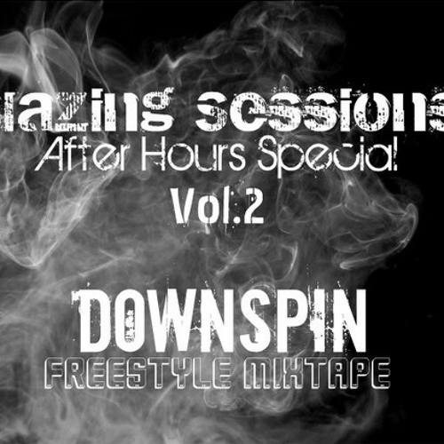 [DownSpin]-Blazing Sessions Vol.2 (After Hours Special)
