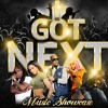 I Got next artist showcase / hosted by Omar grant A&R  Rocnation  ... Auditions  Feb 17th & 18th  Nashville , Tn