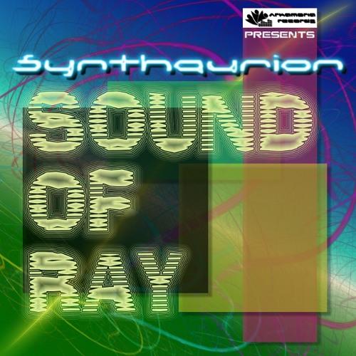 Synthaurion - Sound Of Ray (Original Mix) [Arkamoria Records] (Preview)