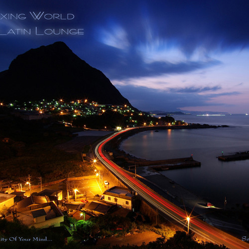 Relaxing World & Latin Lounge_Compiled by SalvaTierrA_(Promo Cut)