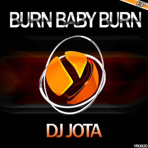 Dj jota - burn baby burn  ( original mix )  Ypslon Records