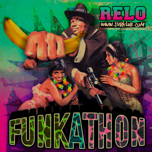 RELO>>Funkathon mixtape