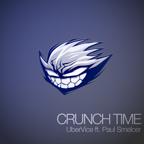 Crunch Time ft. Paul Smelcer (Original Mix)
