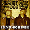 PLANET ASIA & DOO WOP - LEATHER GOOSE MUSIK.mp3