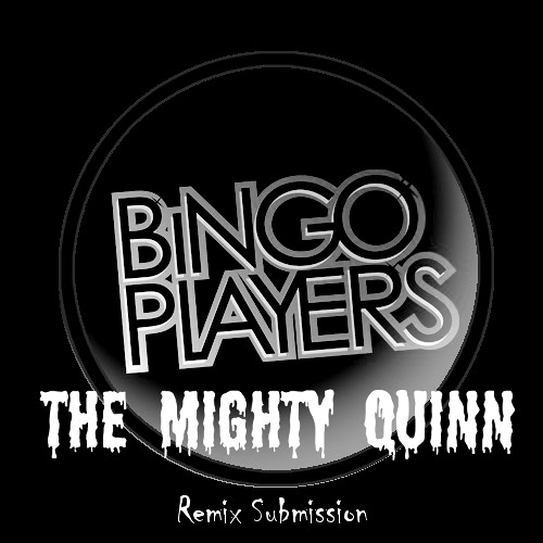 Bingo Players - Rattle (The Mighty Quinn Remix)