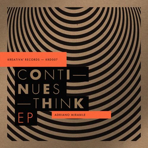 Adriano Mirabile - continues think (MRZ Remix)