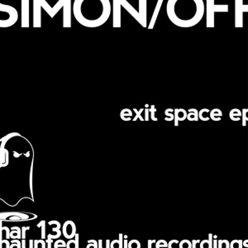 Simon/off - Exit Space [HAR 130] 96 kbps snippet