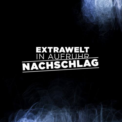 Extrawelt - In Aufruhr / Nachschlag