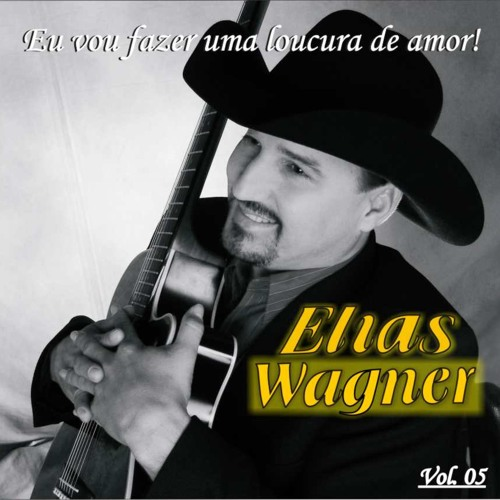 Elias Wagner Uma carta  de amor