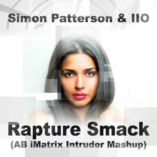 Simon Patterson & IIO - Rapture Smack (AB iMatrix Intruder Mashup)
