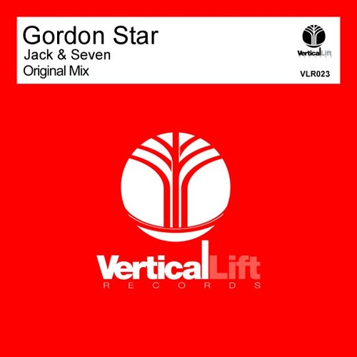 """Gordon Star  """"Jack & Seven"""" [Vertical Lift Records] Out now on Beatport!"""