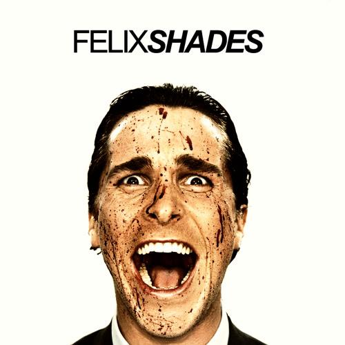 FELIX - Shades