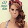 Lana Del Rey - Video Games (m4thlab remix) FREE DOWNLOAD 320k