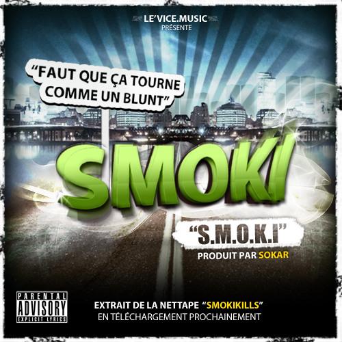 SMOKI - S.M.O.K.I [Prod : SOKAR]