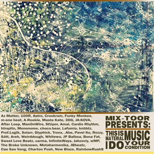 Material Music (from mix-toor presents: This is material music.I do your condition)