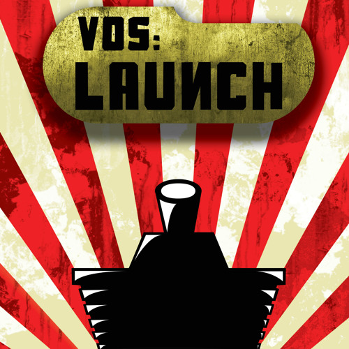 VOS: Launch Soundtrack