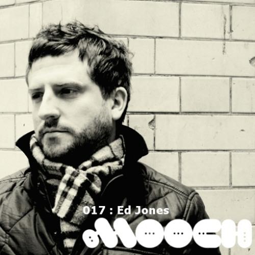 Mooch Podcast 017 - Ed Jones