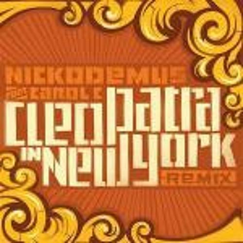 Nickodemus feat Carol C - Cleopatra In New York (Zim Zam Mix)
